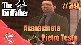 The Godfather Game | Assassinate Pietro Testa | 39th Mission