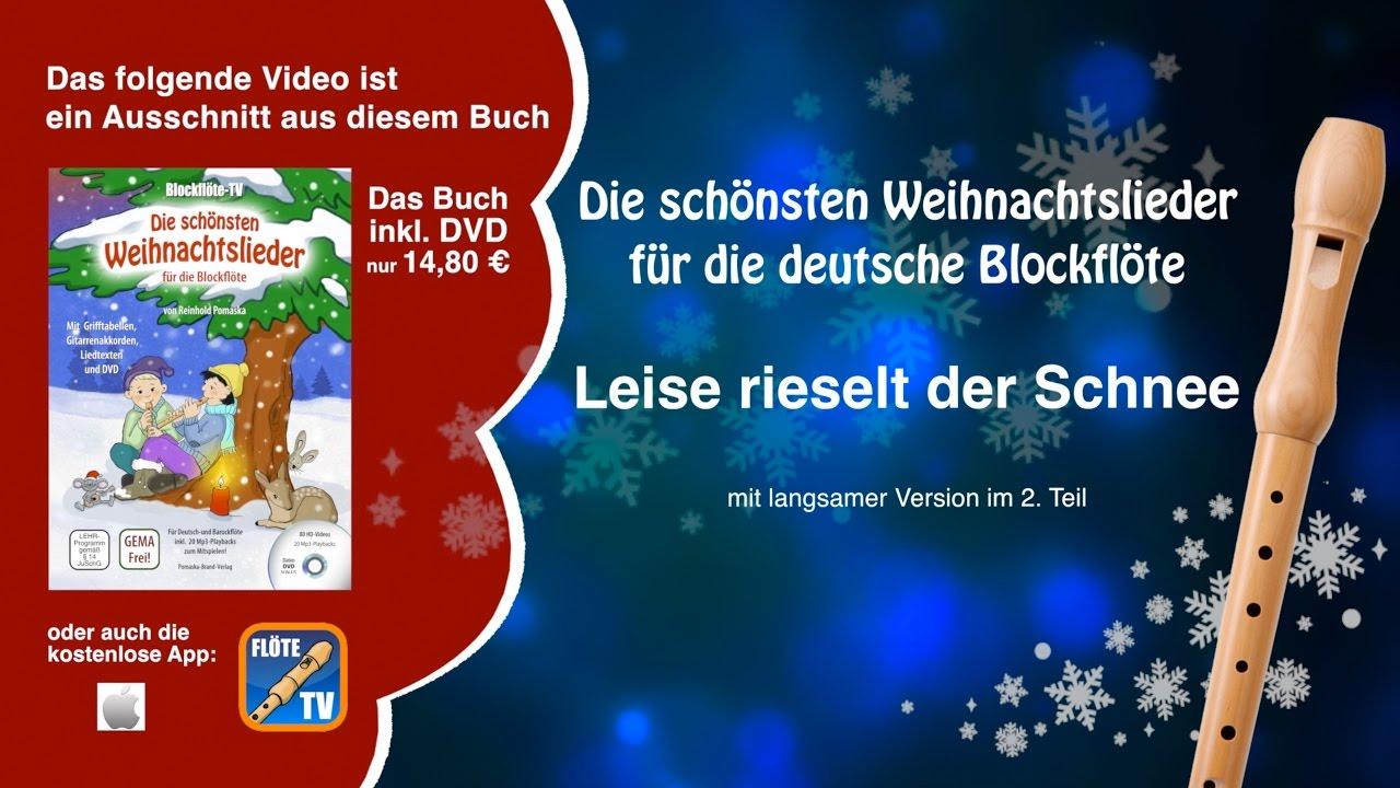 Deutsche Weihnachtslieder Zum Ausdrucken.Leise Rieselt Der Schnee Deutsche Blockflöte Weihnachtslieder