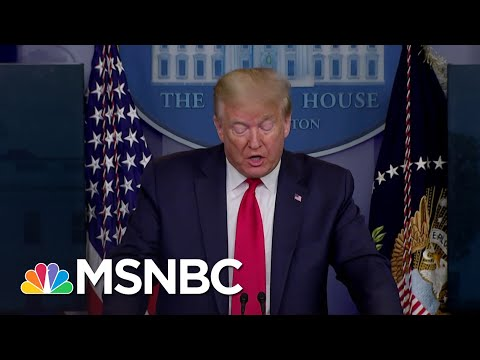 President Donald Trump's Moves To Reopen The Country Appear Increasingly Brazen | Deadline | MSNBC