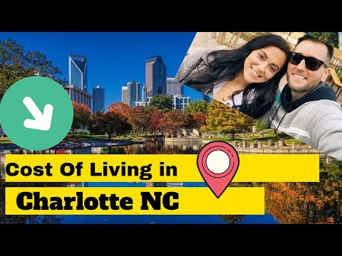 Cost of Living In Charlotte NC - (2020)