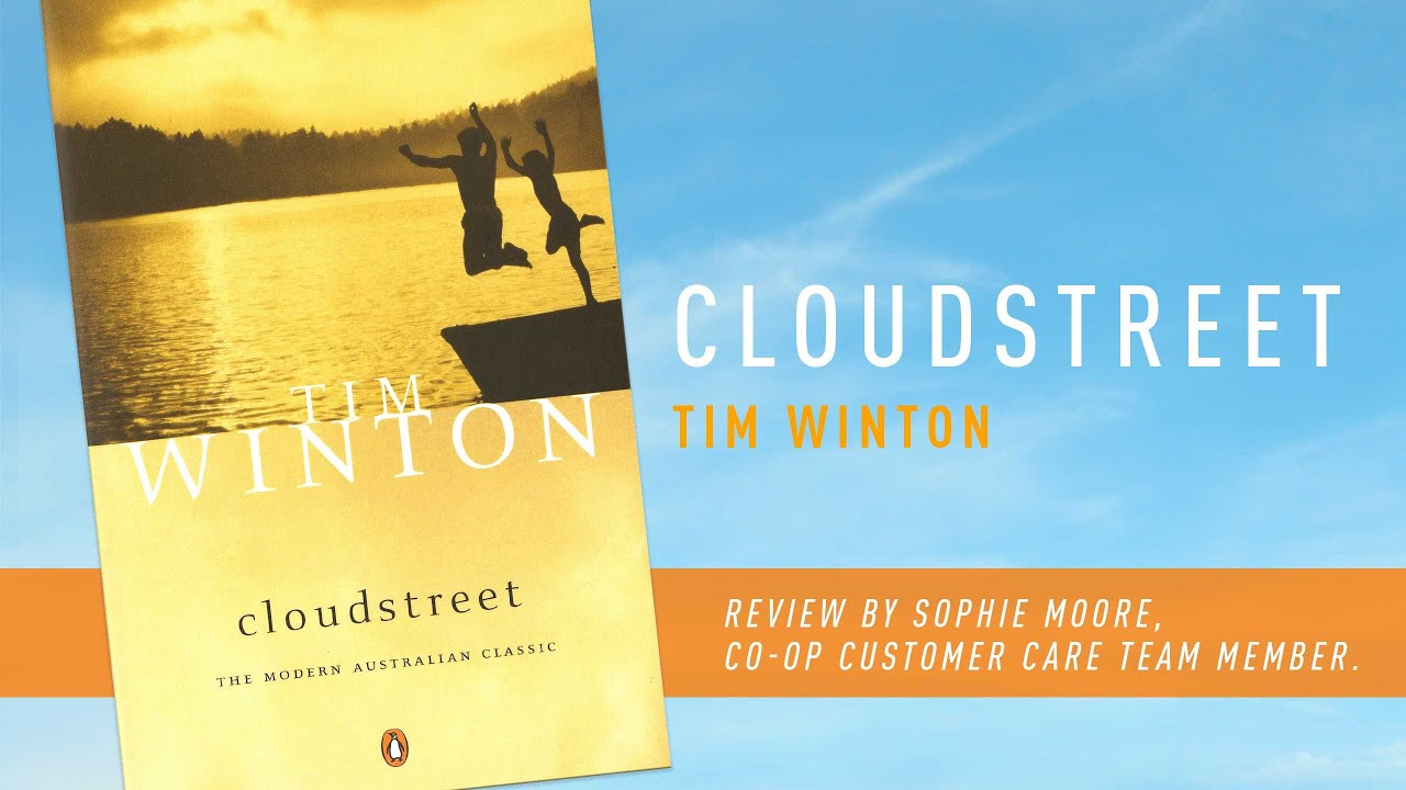 an analysis of australian society in cloudstreet by tim winton 'cloudstreet' by tim winton analysis scribd, planintroduction 'cloudstreet (1991) by tim winton is an australian domestic epic that thematizes division and.