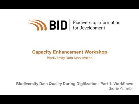 BID Workshop - Activity VI.02 Part 1 - Biodiversity data quality during digitization: workflows