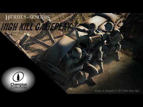 Heroes and Generals | High Kill Gameplay