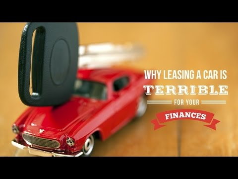 Why Leasing A Car Is A Terrible For Your Finances