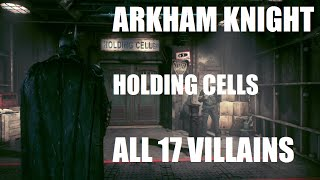 Arkham Knight: All Captured Villains ( Including Season of Infamy Expansion)