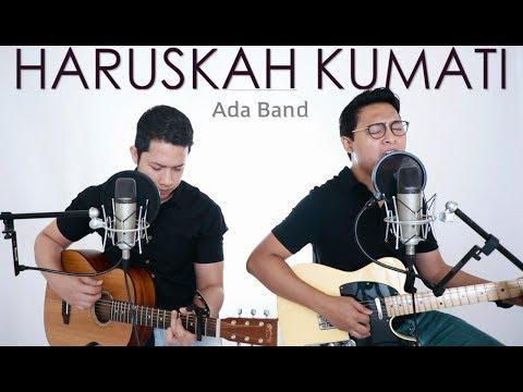 HARUSKAH KUMATI - Ada Band  (LIVE Cover) Oskar | Febri
