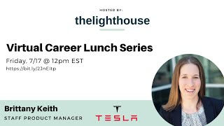 thelighthouse x Brittany Keith, Digital Product Manager at Tesla
