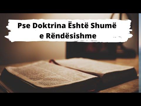 Pse doktrina eshte
