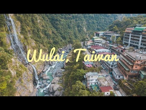 Wulai, Taiwan - Discover Wulai From The Ground & Above (4K GoPro + Drone)