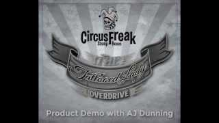 The Tattooed Lady Overdrive Pedal Demo with AJ Dunning - Circus Freak Music