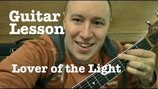 Lover of the Light- Guitar Lesson- Mumford & Sons  (Todd Downing)