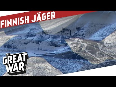 The Finnish Jägers In World War 1 I THE GREAT WAR On The Road