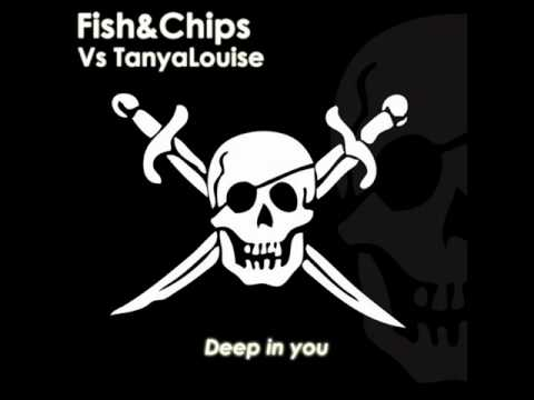 Tanya Louise - Deep In You [Fish & Chips Chris Kaeser Mix]