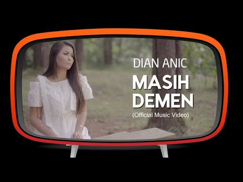 Dian Anic - Masih Demen ( Official Music Video )