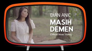 dian anic masih demen official music video