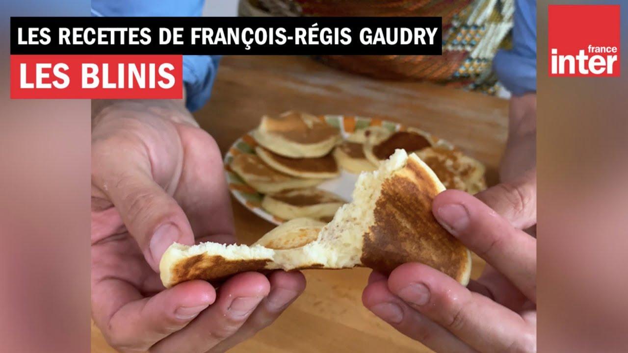 Des blinis express - La recette de François-Régis Gaudry