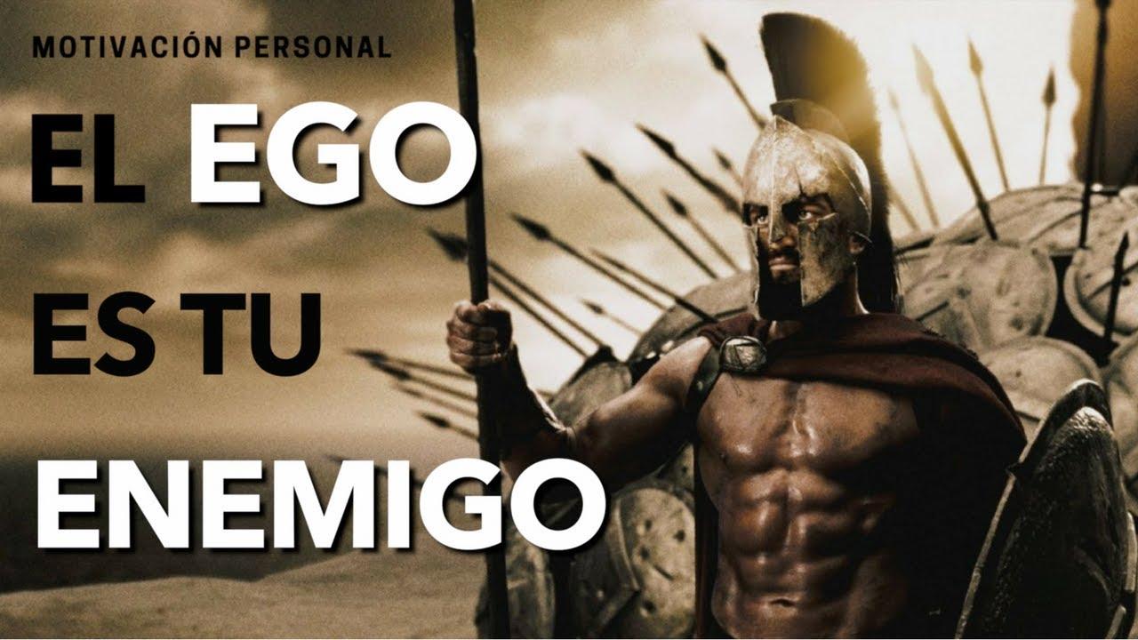 Guerra Al Ego Vídeo De Motivación Y Superación Personal