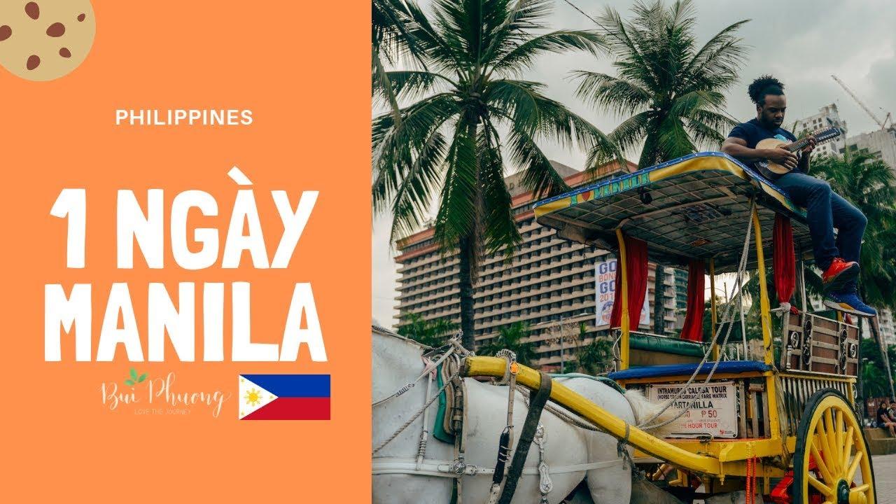 Tất tần tật Ăn gì, Chơi gì ở Manila ? – Du lịch Philippines tự túc  // Review Manila Phillippines