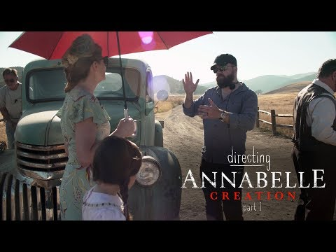 Directing Annabelle Creation - Part 1