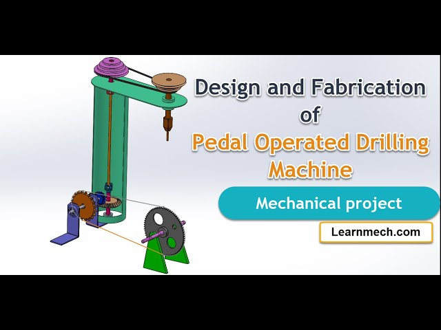 Design and Fabrication of Pedal Operated Drilling Machine | Mechanical project