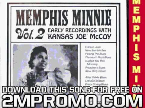 Memphis Minnie & Kansas Joe Volume 2 1930 1931 I Called You This Morning