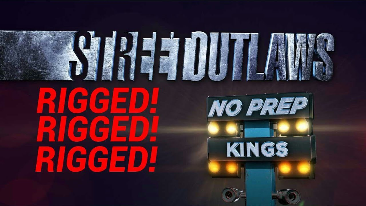 Download STREET OUTLAWS NO-PREP KINGS IS RIGGED! Here's why!