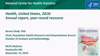 Health, United States, 2018: Annual report, year-round resource