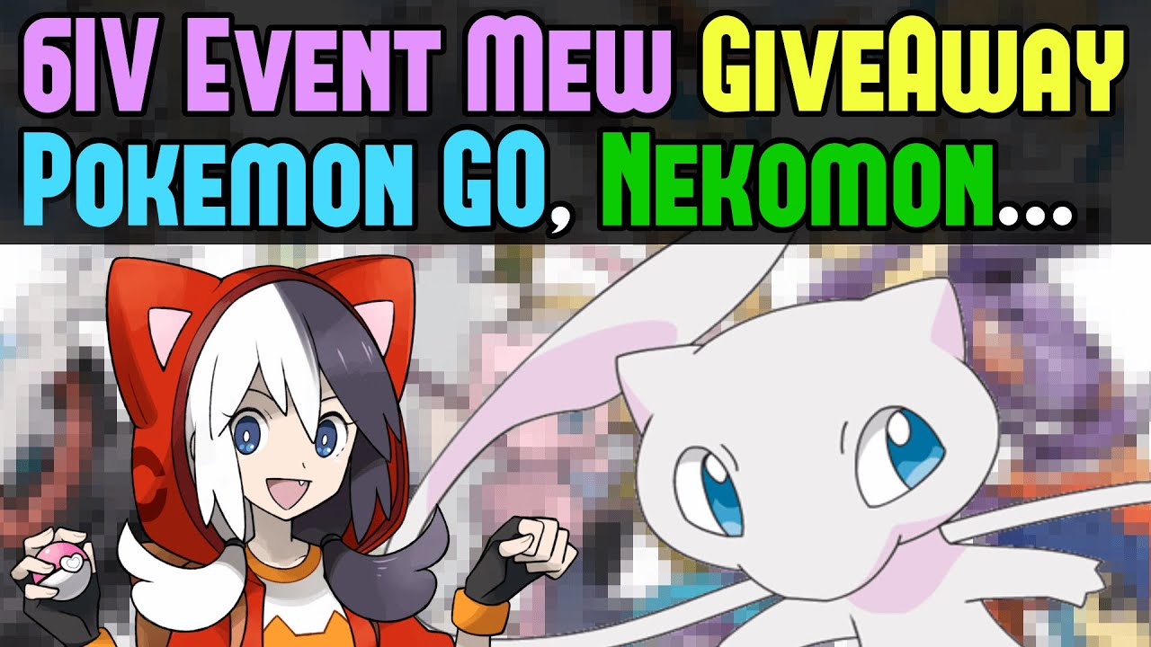 6iv event mew giveaway pokemon go chandelure pokken nekomon updates cakedit news youtube. Black Bedroom Furniture Sets. Home Design Ideas