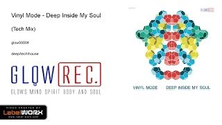 Vinyl Mode - Deep Inside My Soul (Tech Mix)