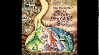 Watch Paul Austin Kelly Where Did The Dinosaurs Go video