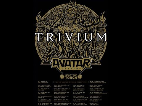 """TRIVIUM tour w/ Avatar and Light The Torch..! """"The Sin And The Sentence"""" tour 2018"""
