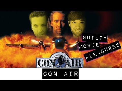 """Con-Air (1997)... is a """"Guilty Movie Pleasure"""""""