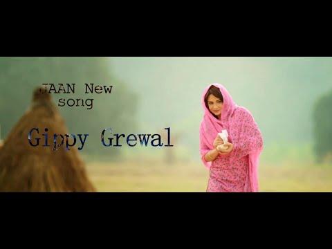 Jaan || Gippy Grewal || new HD song || 2016