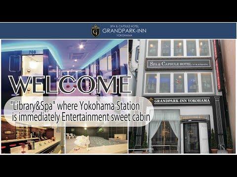 Trendy Capsule Hotel near Yokohama Station Grandpark Inn Yokohama