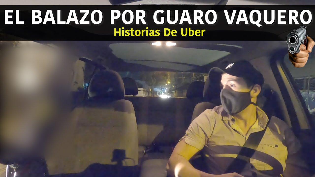 El Balazo Por Guaro Vaquero - (Historias De Uber)