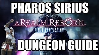 Final Fantasy XIV: A Realm Reborn - Pharos Sirius Dungeon Guide