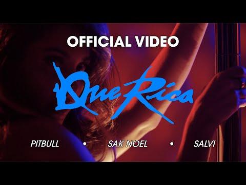 Pitbull, Sak Noel & Salvi – Que Rica (Tócame) [Official Music Video]