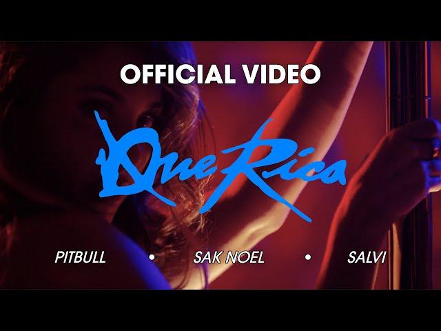 Pitbull, Sak Noel & Salvi - Que Rica (Tócame) [Official Music Video]