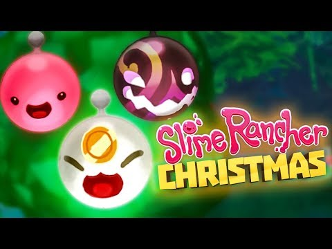 ULTRA RARE CHRISTMAS ORNAMENTS! - Slime Rancher 1.1.2 Full Version Gameplay Part 22