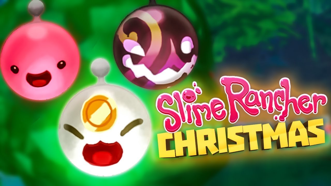 Slime Rancher Christmas 2020 ULTRA RARE CHRISTMAS ORNAMENTS!   Slime Rancher 1.1.2 Full Version