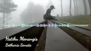 Hatiku Menangis - Betharia Sonata (Tembang Kenangan)