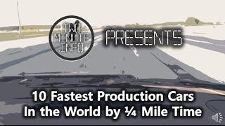 10 Fastest Production Cars In the World by ¼ Mile Time
