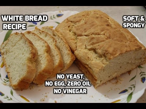 How To Make White Bread -Eggless Yeast Free Bread (Without Kneading) Instant Bread Recipe
