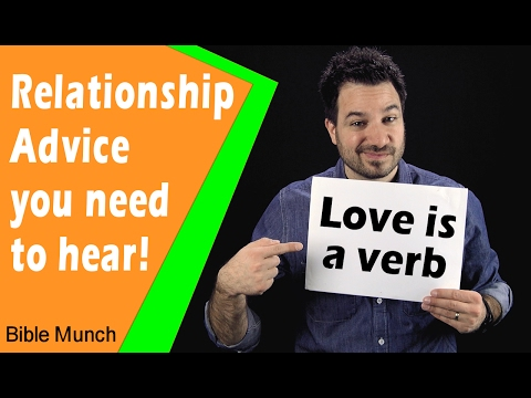 Relationship Advice | What Does Love Mean | What is the Definition of Love | 1 Corinthians 13