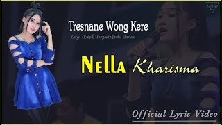 tresnane wong kere nella kharisma official lyric music