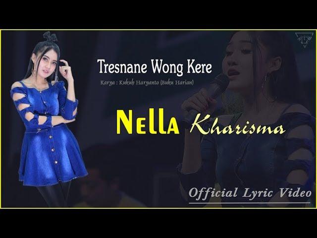 Tresnane Wong Kere - Nella Kharisma   |   Official Lyric   #music #1