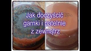 Jak wyczyścić garnki i patelnie z zewnątrz / How to clean outer side of your pots and pans.