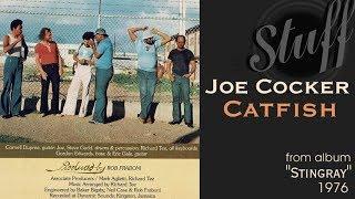 "Joe Cocker ""Catfish"" from album ""Stingray"" 1976"