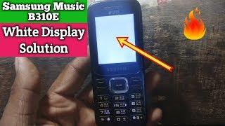 Samsung b310e white display solution || Verified Tricks