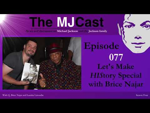 The MJCast - Episode 077: Let's Make HIStory Special with Brice Najar